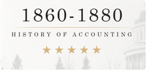 History of Accounting 1860-1880