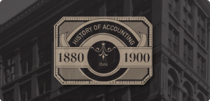 History of Accounting 1880-1900