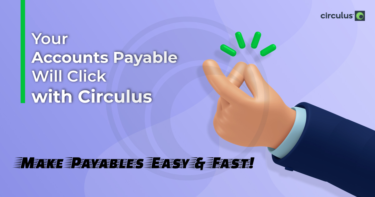 Circulus AP Solution Perfectly Clicks with AP Teams!
