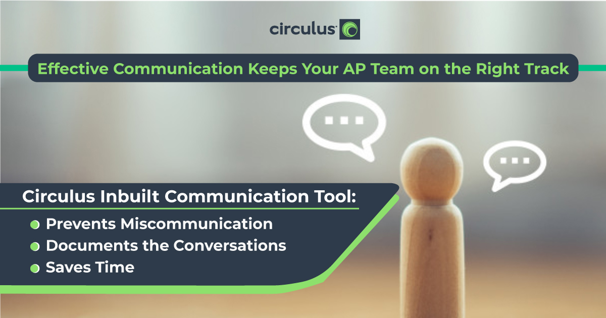 Circulus Keeps Your AP Team on the Same Page!