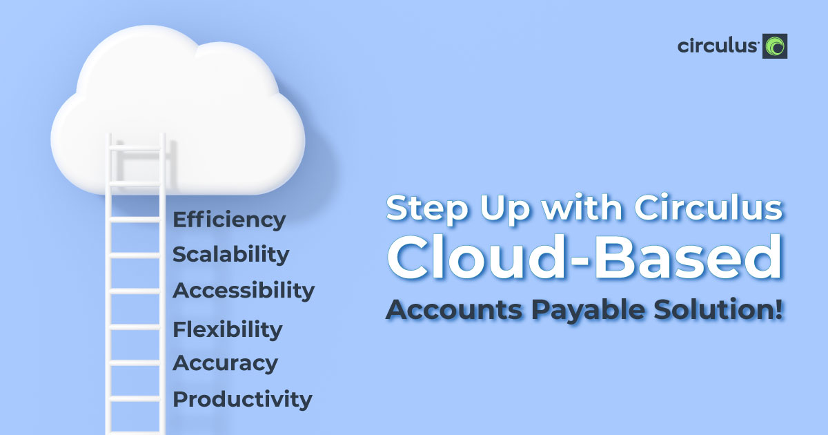Climb Up the AP Success Ladder with Circulus Cloud-Based AP Solution!