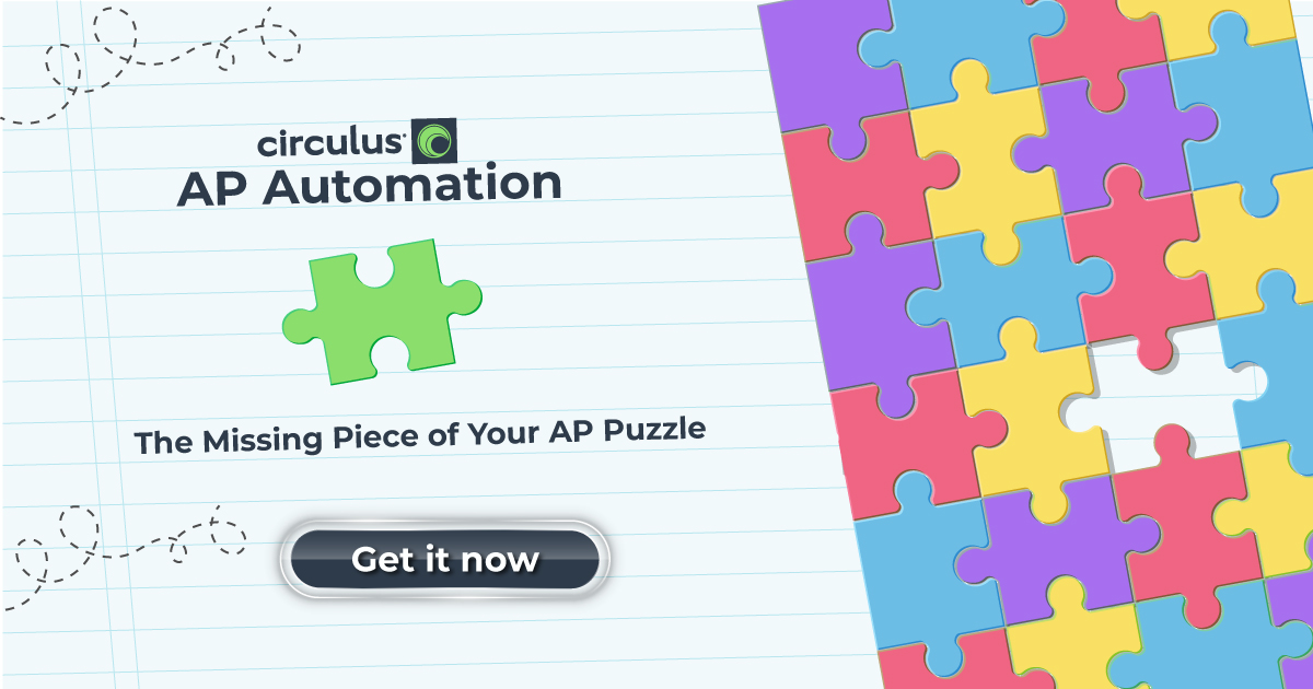 Get Circulus to Fill the Gaps in Your AP Processes