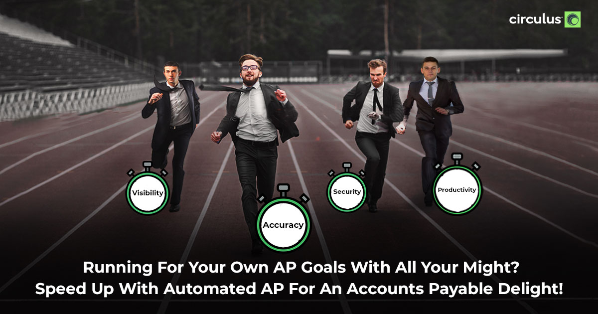 Invest in AP Automation for Victory in The Long Run