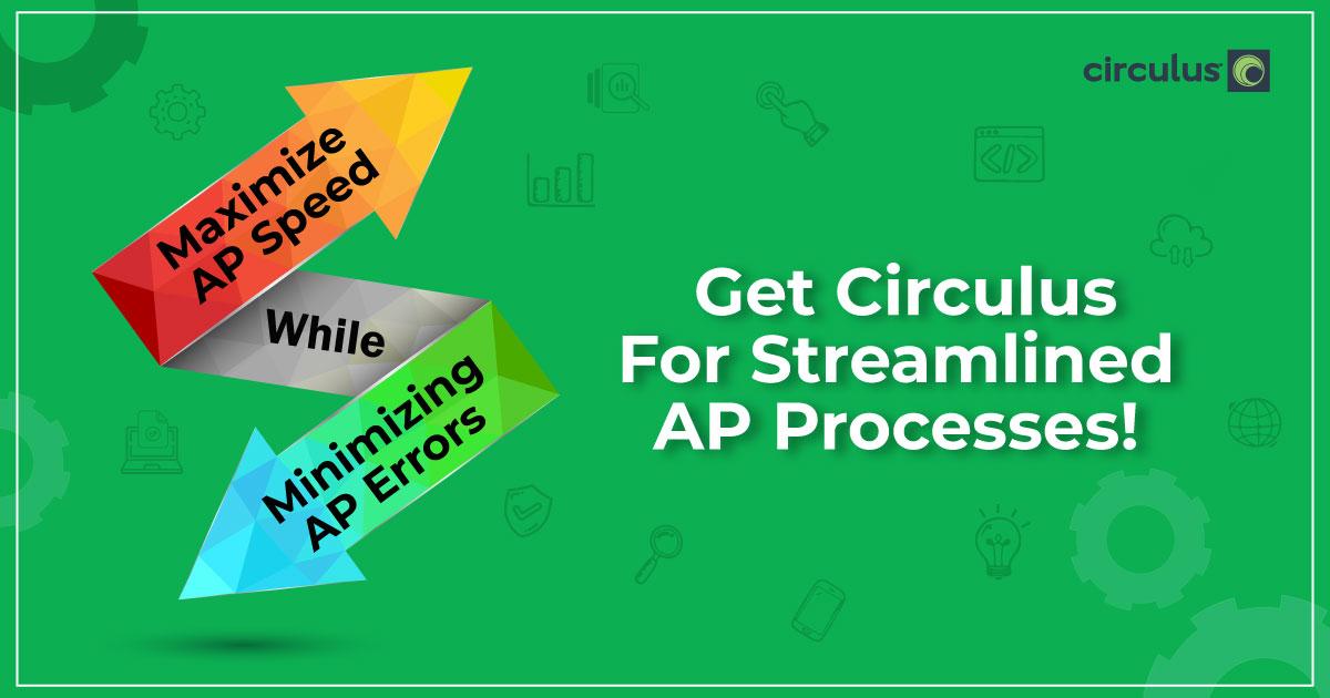 Optimize Your AP by Maximizing Capabilities & Minimizing Inefficiencies!